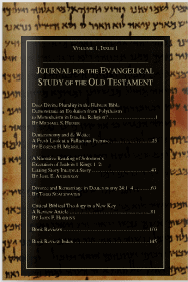 Journal for the Evangelical Study of the Old Testament Vol 1 1