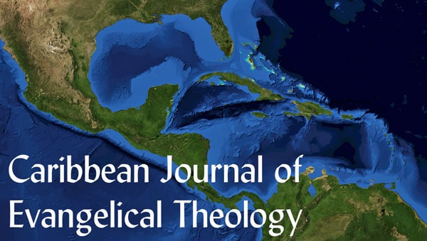 Caribbean Journal of Evangelical Theology Vol 18 (2019) on-line 1