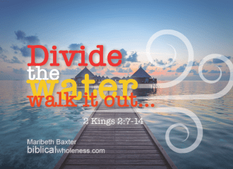 God divides the water so we can walk it out -- healing chronic illness