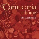Cornucopia at Home by Eleanor Heffernan and the Cornucopia team