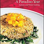 A Paradiso Year: Autumn and Winter Cooking by Denis Cotter