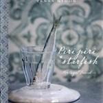 Piri Piri Starfish by Tessa Kiros