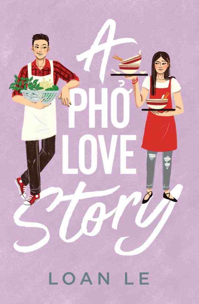 A Pho Love Story Loan Le
