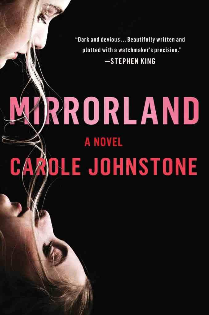 Mirrorlandby Carole Johnstone