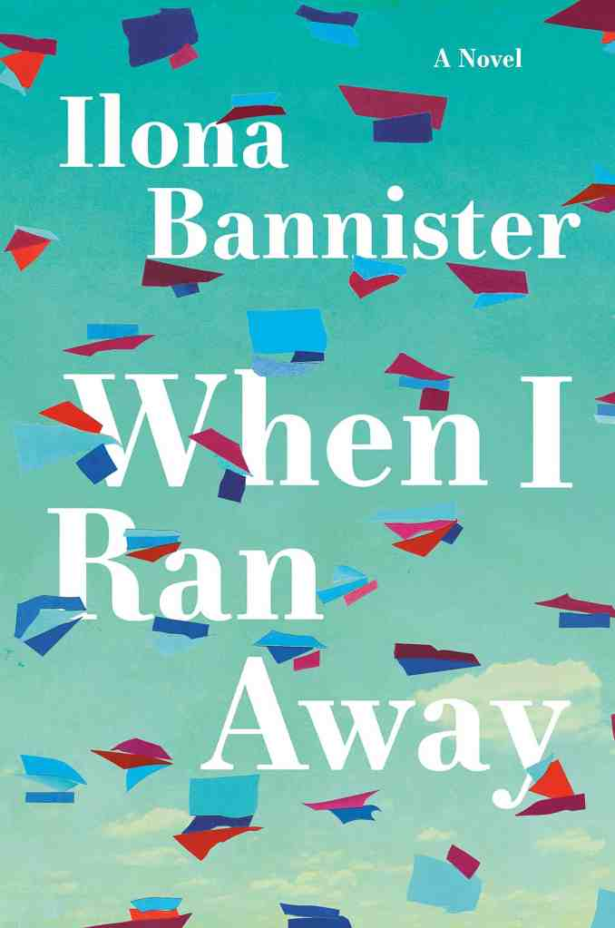 When I Ran Awayby Ilona Bannister