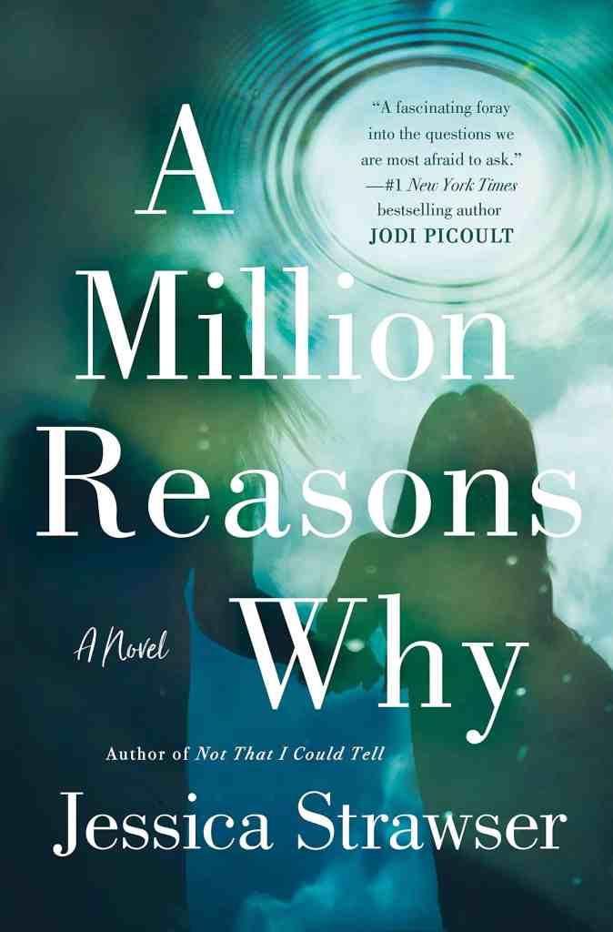 A Million Reasons Whyby Jessica Strawser