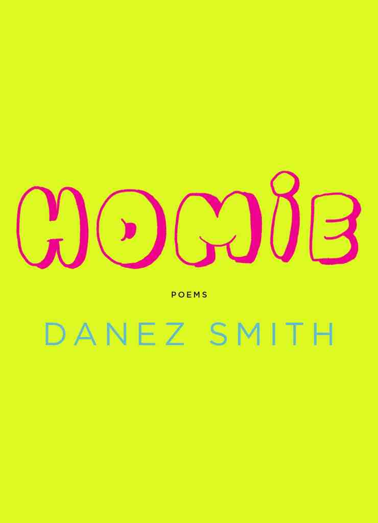 Homie by Danez Smith