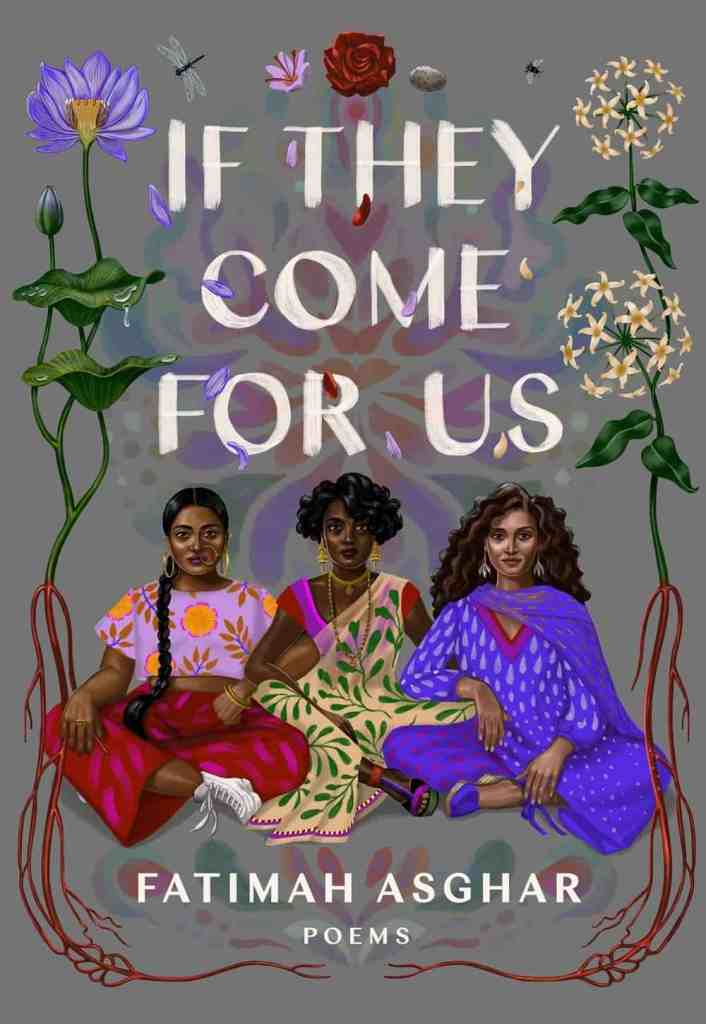 If They Come For Us by Fatimah Asghar