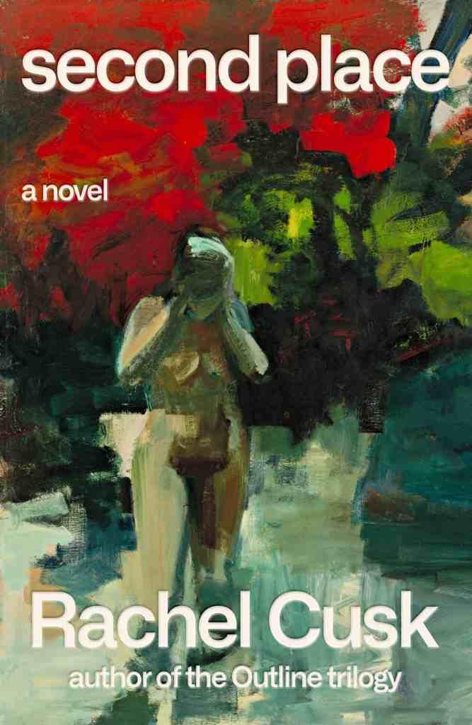Second Place:A Novel Rachel Cusk