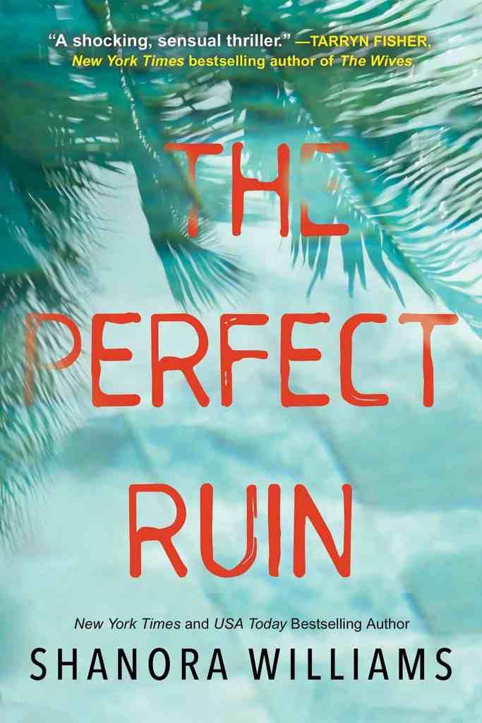 The Perfect Ruin Shanora Williams