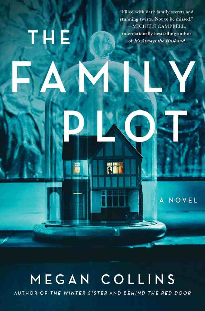 The Family Plot:A Novel Megan Collins