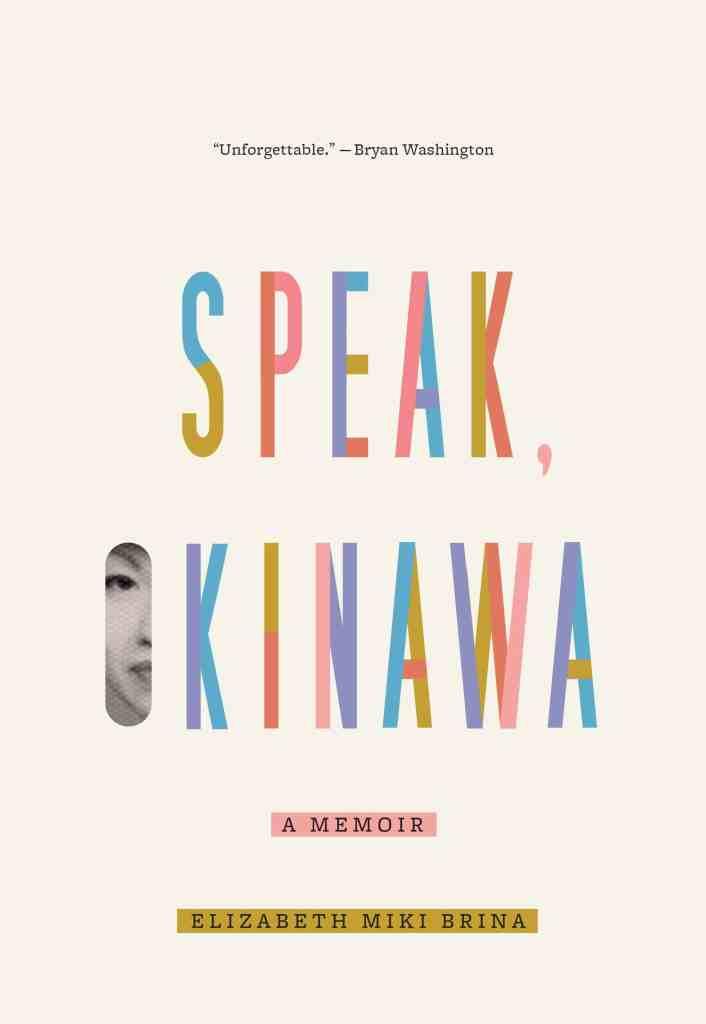 Speak Okinawa by Elizabeth Miki Brina