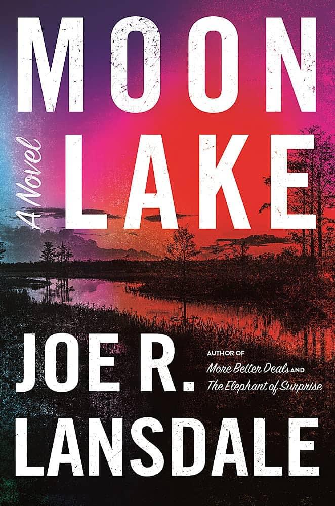 Moon Lake Joe R. Lansdale