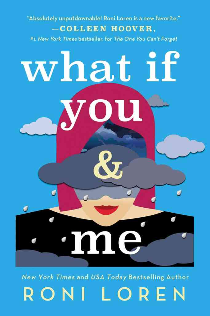 What If You & Me Roni Loren