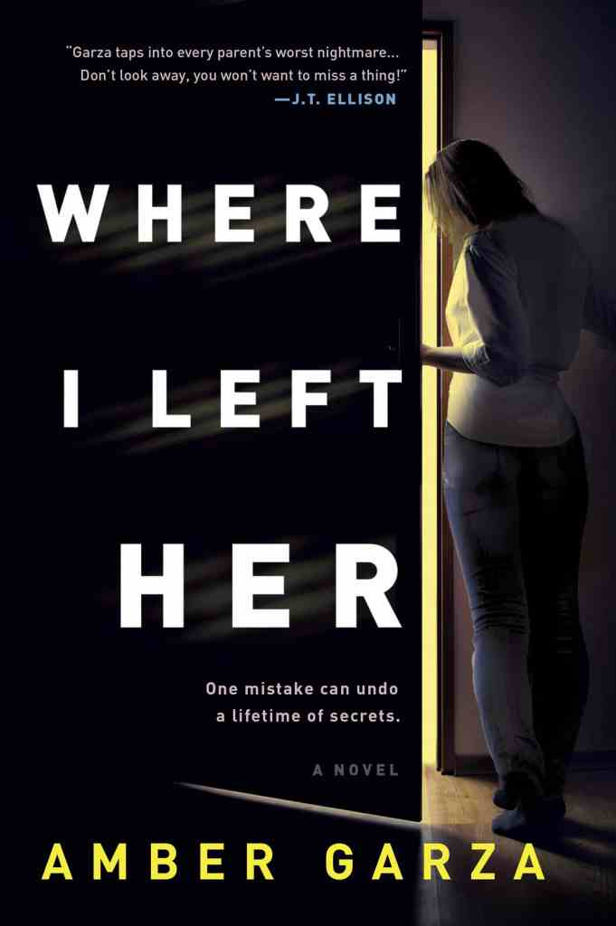 Where I Left Her:A Novel Amber Garza