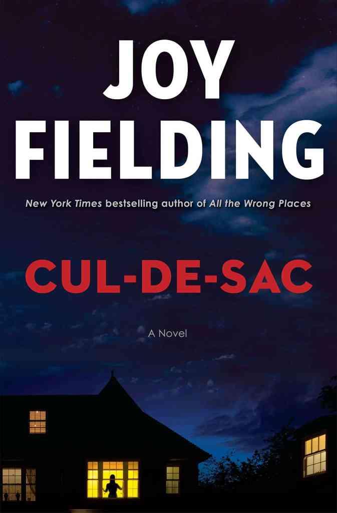 Cul-de-sac:A Novel Joy Fielding