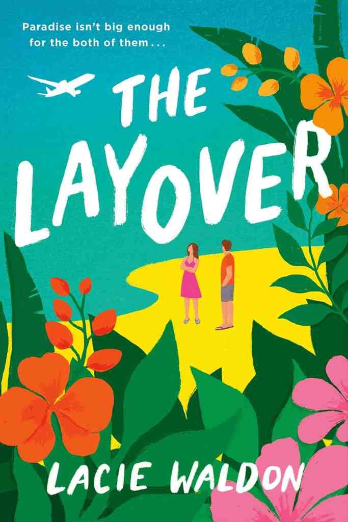 The Layover Lacie Waldon
