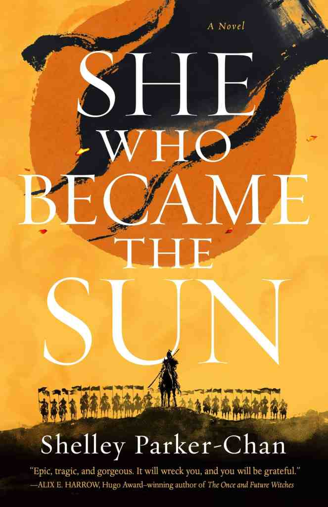 She Who Became the Sun Shelley Parker-Chan