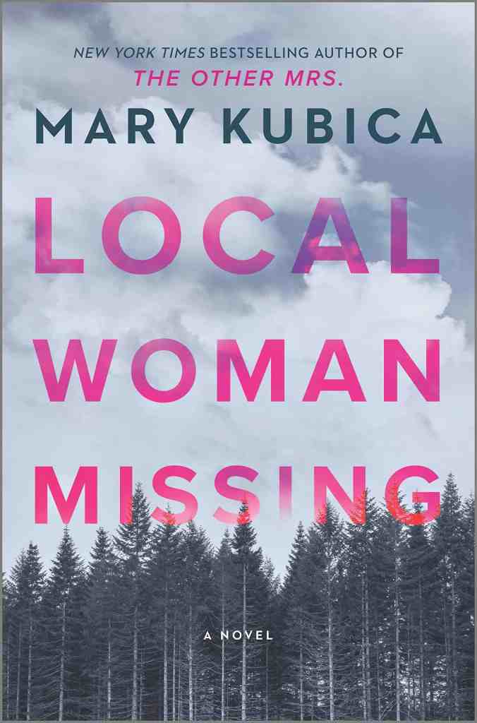 Local Woman Missing:A Novel Mary Kubica
