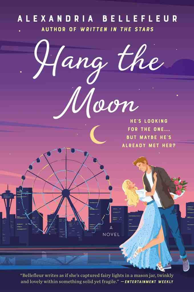 Hang the Moon:A Novel Alexandria Bellefleur