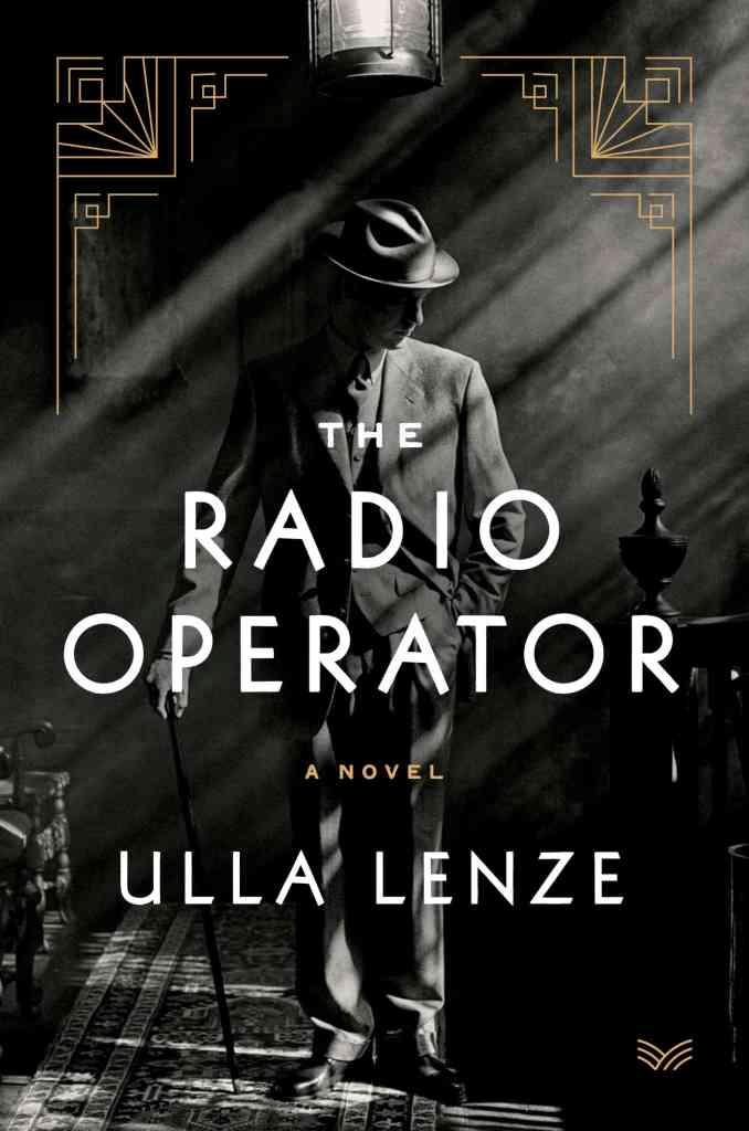The Radio Operator:A Novel Ulla Lenze, Marshall Yarbrough