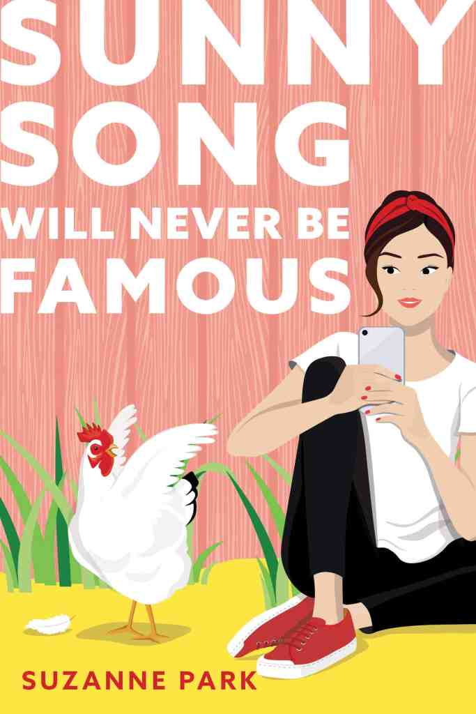 Sunny Song Will Never Be Famous Suzanne Park