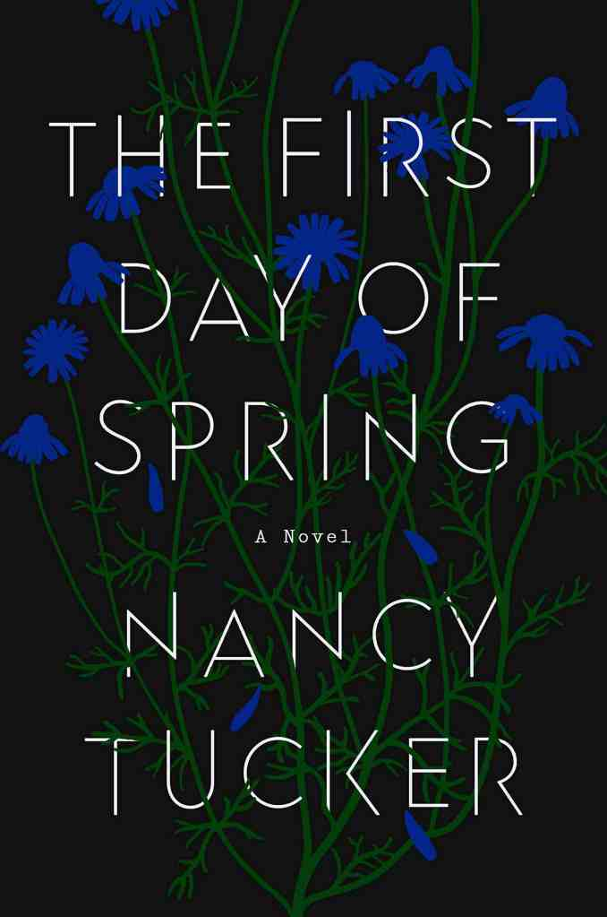 The First Day of Springby Nancy Tucker