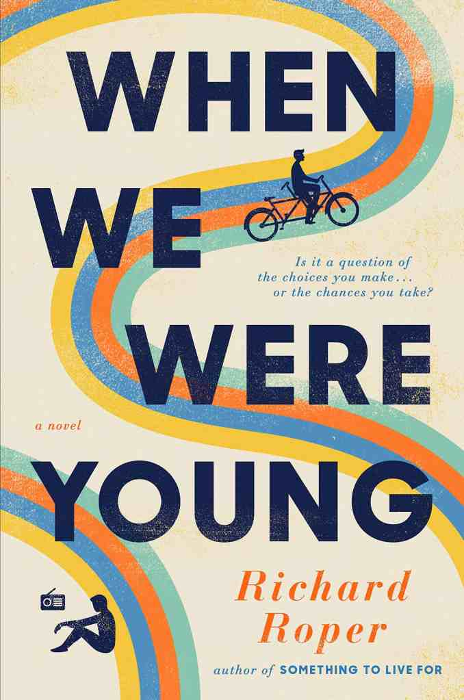 When We Were Young Richard Roper