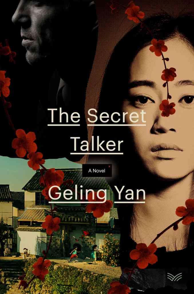 The Secret Talker:A Novel Geling Yan