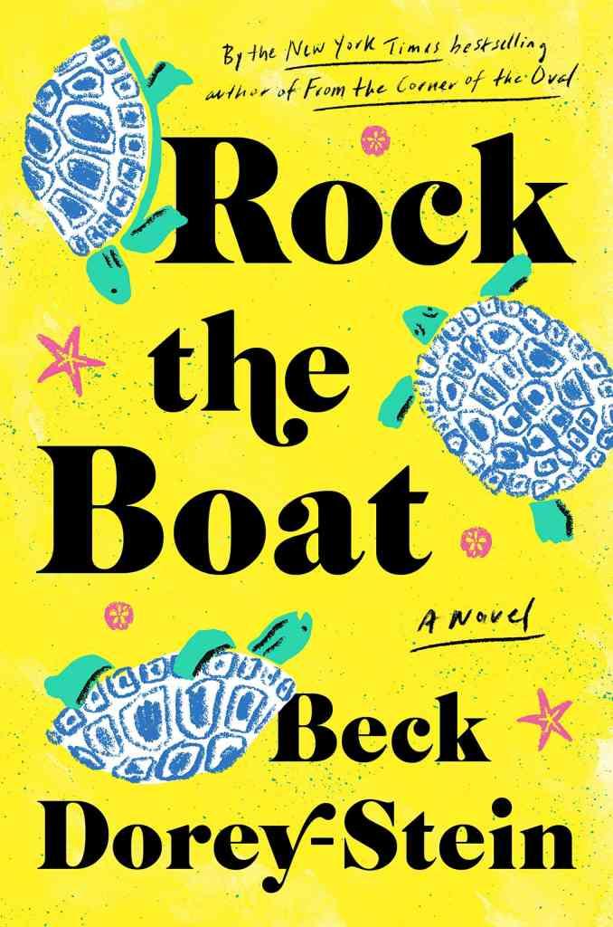 Rock the Boat:A Novel Beck Dorey-Stein