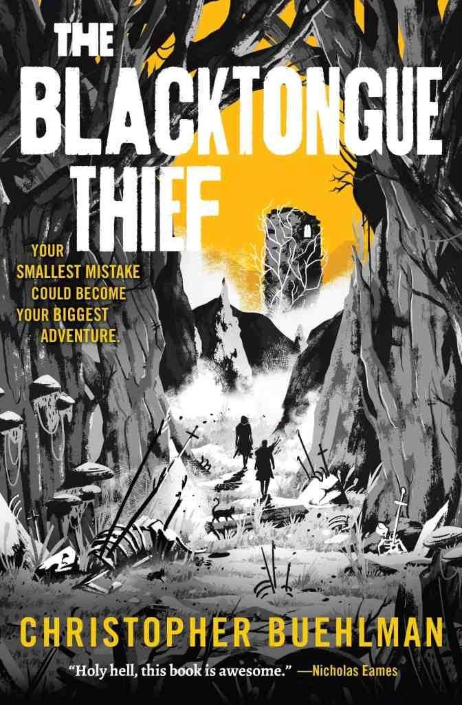 The Blacktongue Thief Christopher Buehlman