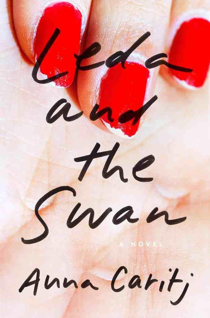 Leda and the Swan:A Novel Anna Caritj