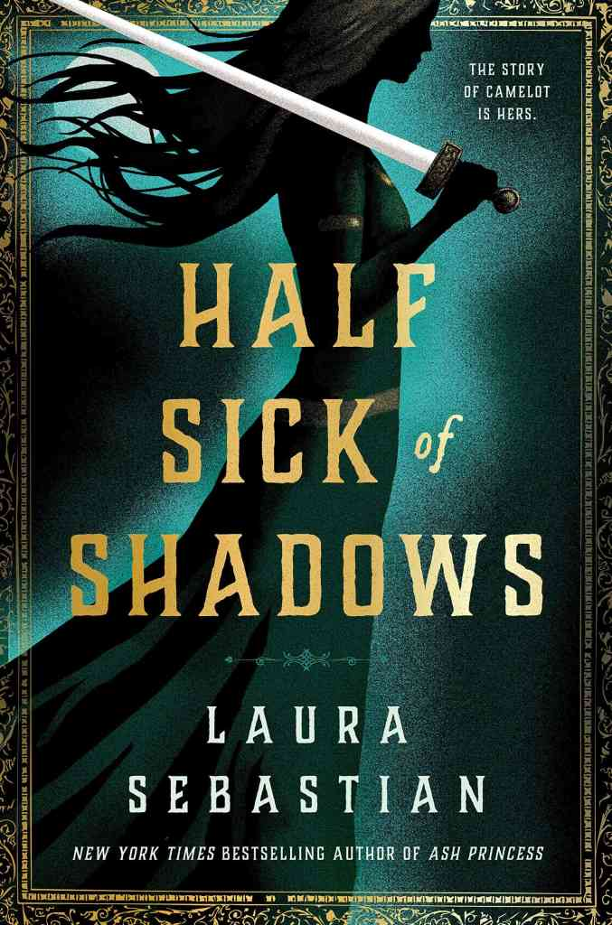 Half Sick of Shadows Laura Sebastian