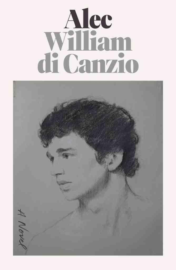 Alec:A Novel William di Canzio