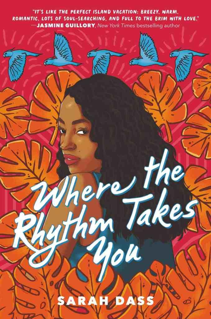 Where the Rhythm Takes You by Sarah Dass