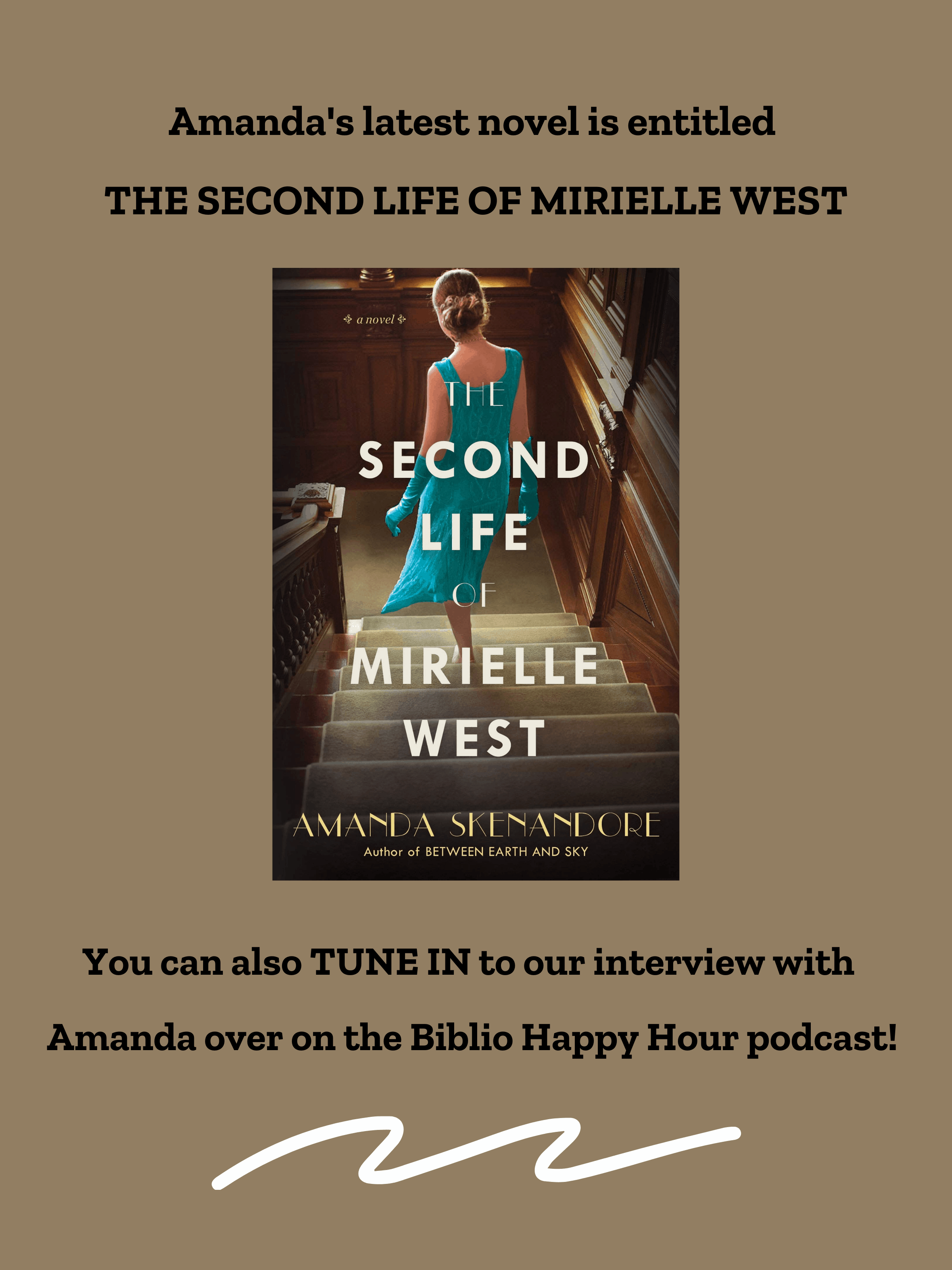 THE SECOND LIFE OF MIRIELLE WEST by Amanda Skenandore