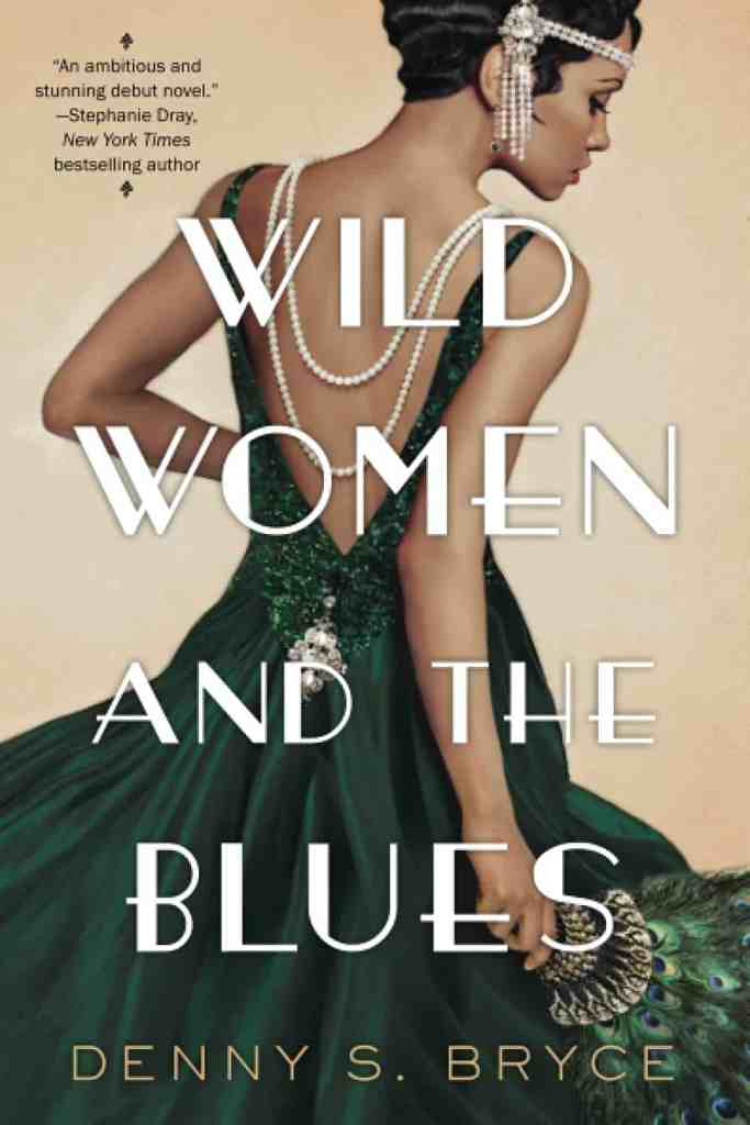Wild Women and the Bluesby Denny S. Bryce