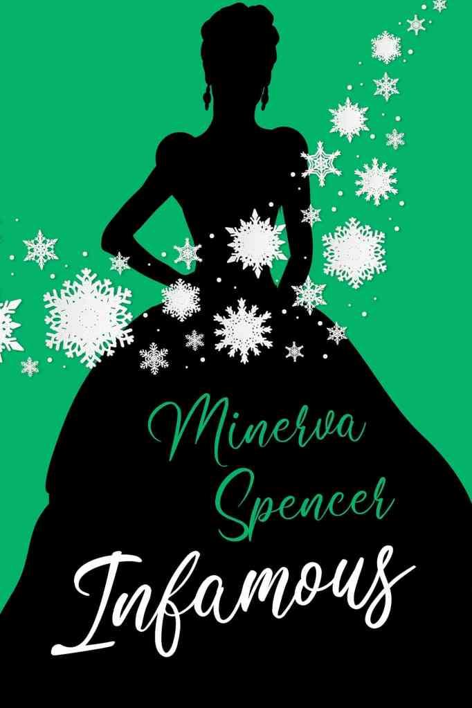 Infamousby Minerva Spencer