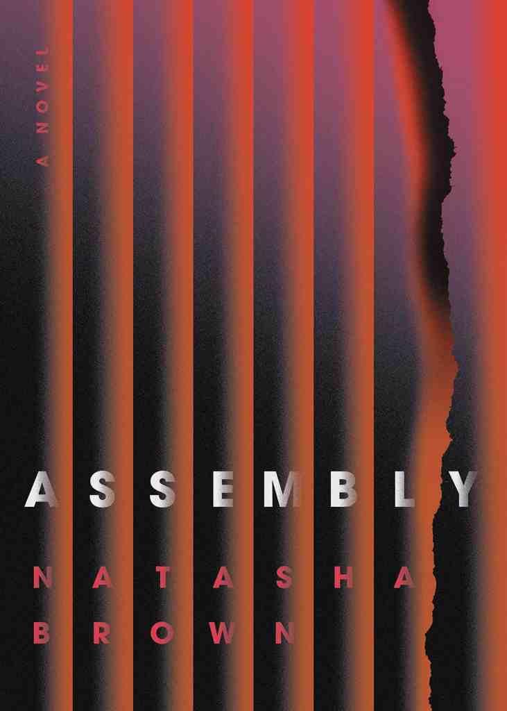 Assemblyby Natasha Brown
