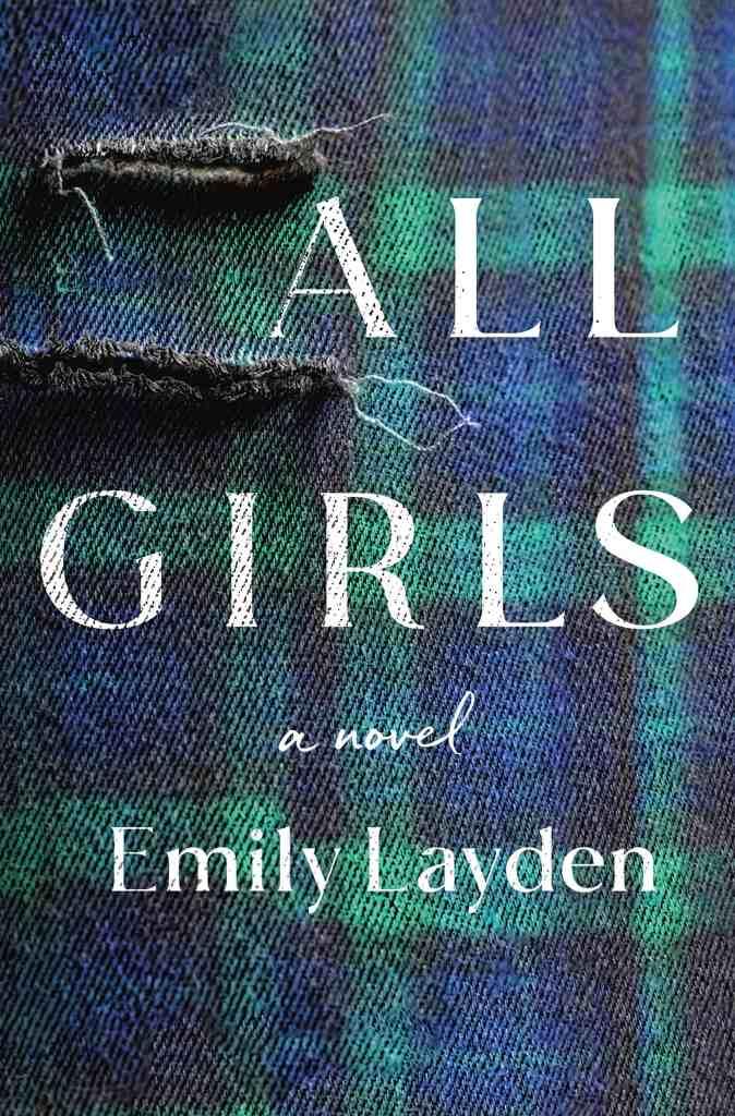 All Girlsby Emily Layden