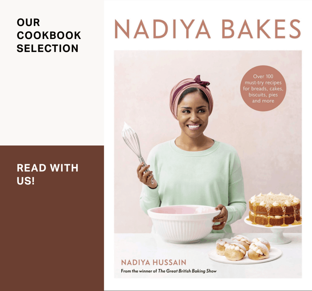 Nadiya Bakes:Over 100 Must-Try Recipes for Breads, Cakes, Biscuits, Pies, and More by Nadiya Hussain