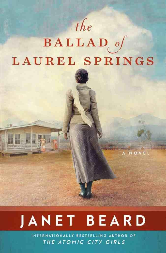 The Ballad of Laurel Springs Janet Beard