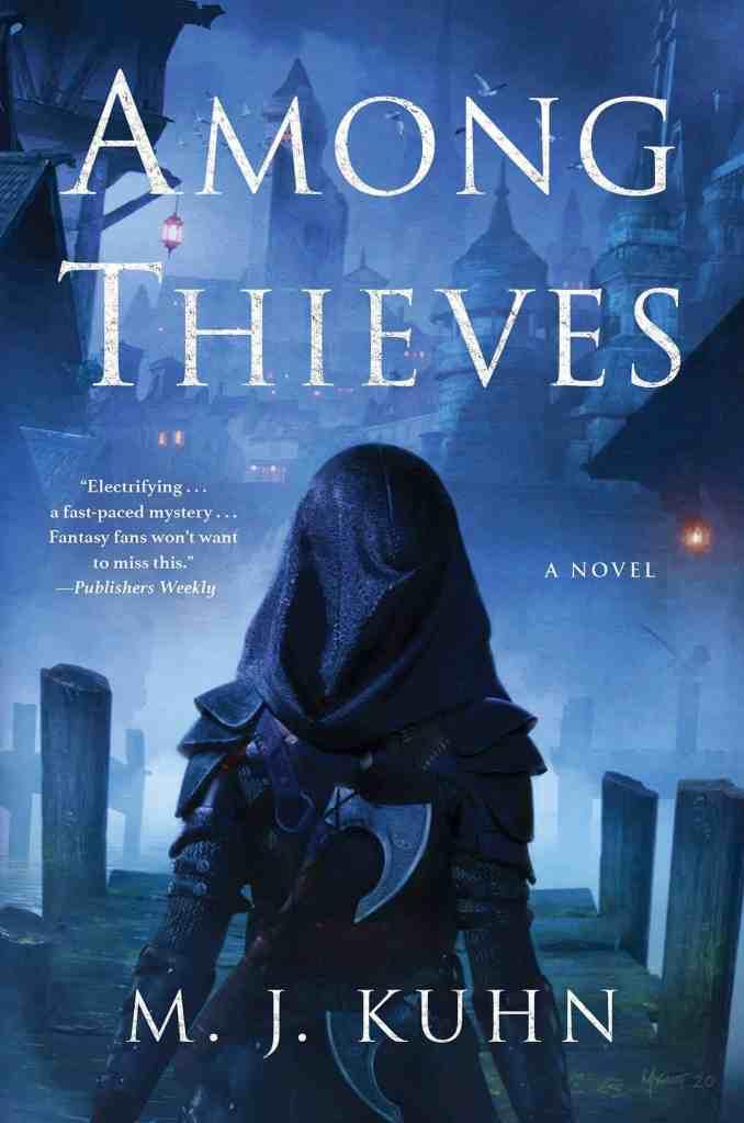 Among Thieves M. J. Kuhn
