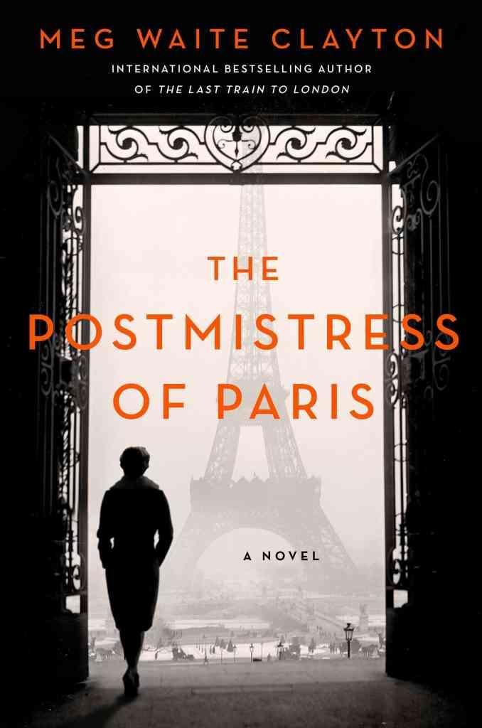 The Postmistress of Paris:A Novel Meg Waite Clayton