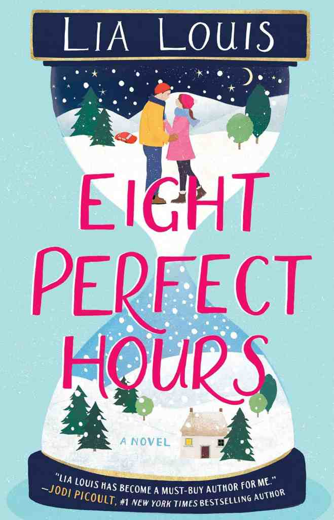 Eight Perfect Hours:A Novel Lia Louis
