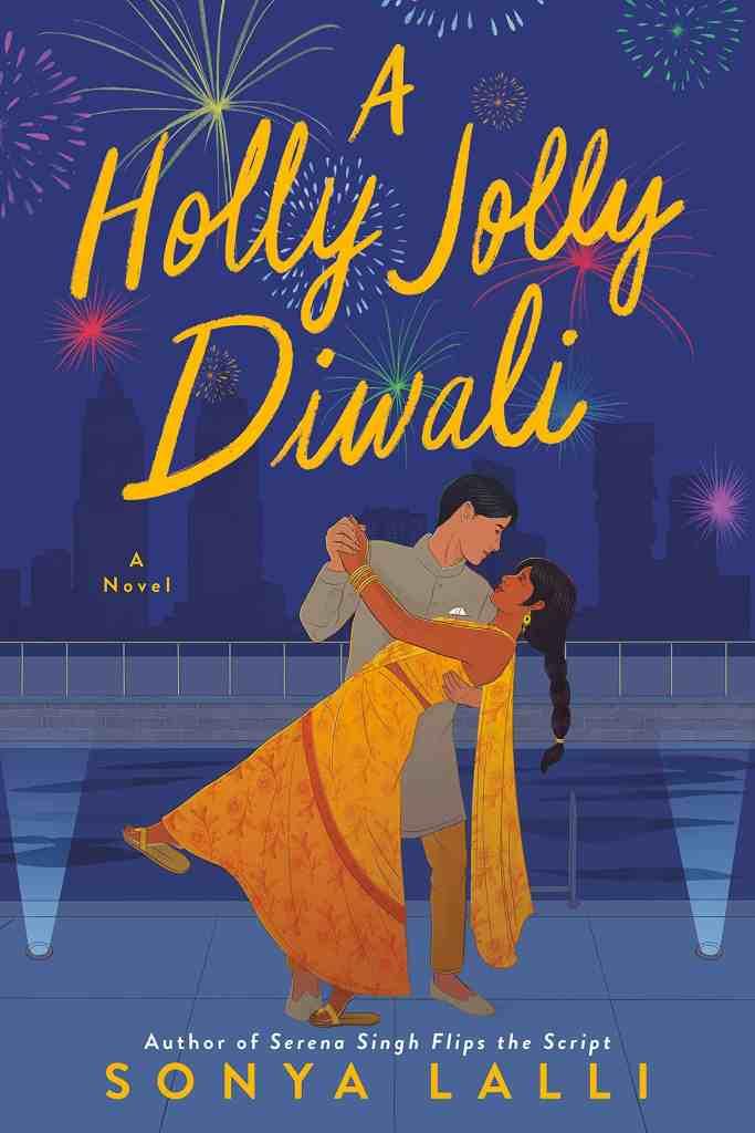 A Holly Jolly Diwaliby Sonya Lalli