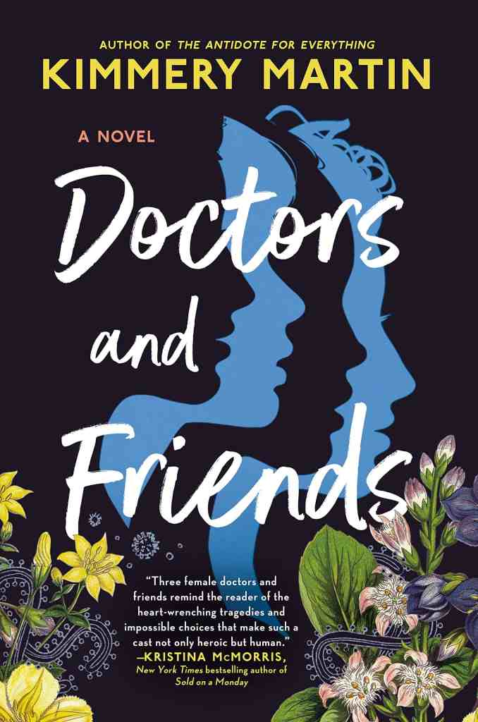 Doctors and Friends Kimmery Martin