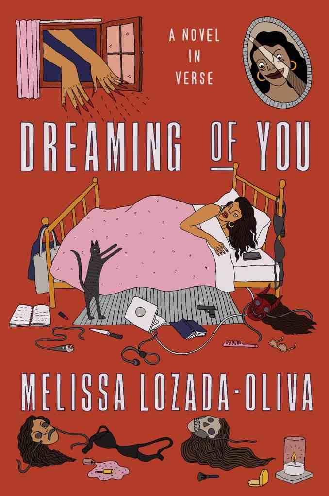 Dreaming of You:A Novel in Verse Melissa Lozada-Oliva