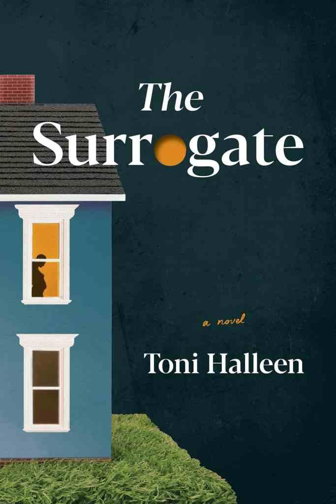 The Surrogate:A Novel Toni Halleen