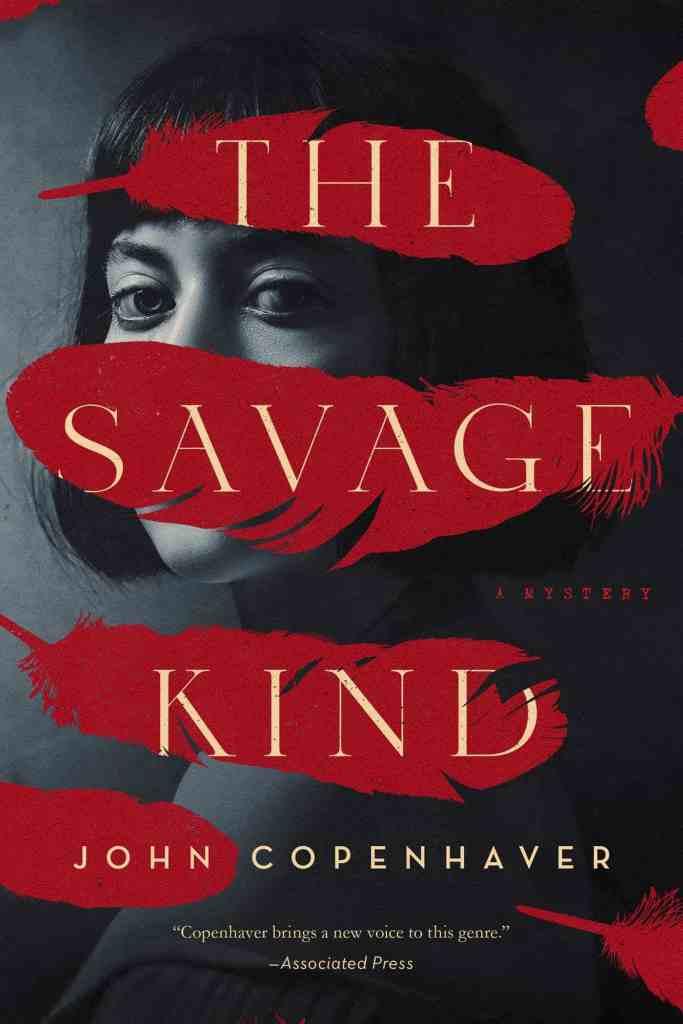 The Savage Kind:A Mystery John Copenhaver